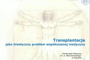 Transplantacje, jako bioetyczny problem współczesnej medycyny